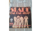 SLADE 1974 - FAR FAR AWAY