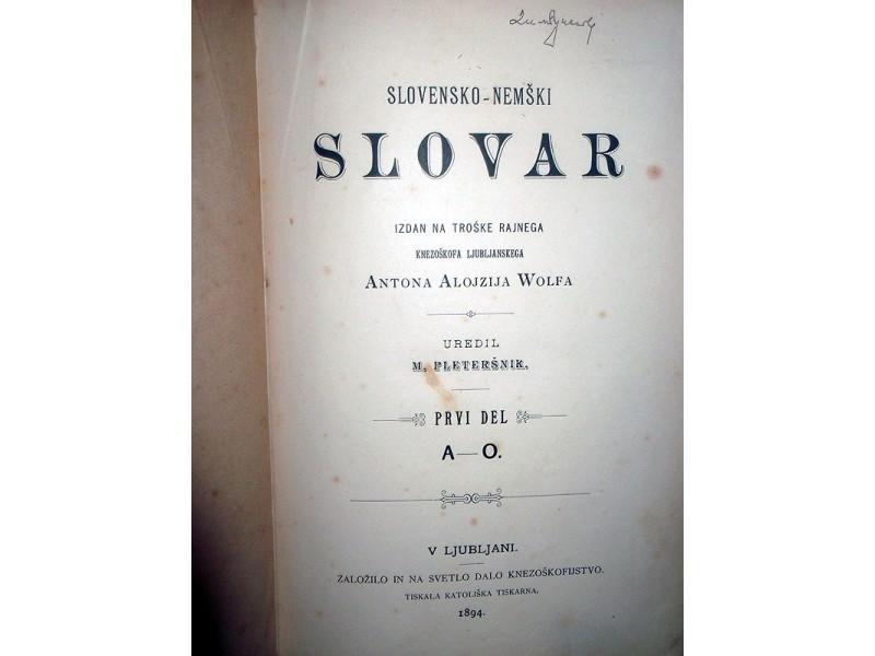 SLOVENSKO-NEMŠKI SLOVAR I, A-O - M. Pleteršnik (1894)