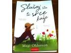 SLUŠAJ ŠTA TI SRCE KAŽE - Megi Olderson