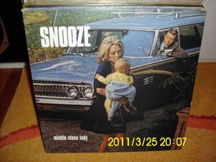 SNOOZE - Middle Class Lady 12``