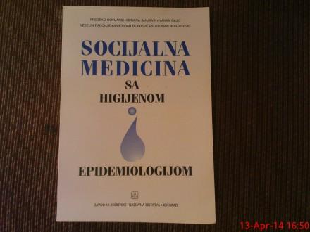 SOCIJALNA MEDICINA SA HIGIJENOM I EPIDEMIOLOGIJOM