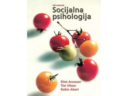 SOCIJALNA PSIHOLOGIJA - Eliot Aronson, Tim Vilson, Robin Akert