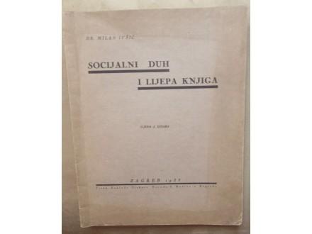 SOCIJALNI DUH I LIJEPA KNJIGA - DR. MILAN IVŠIĆ