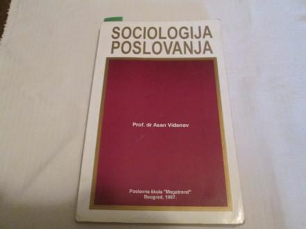 SOCIOLOGIJA POSLOVANJA  Asen Videnov