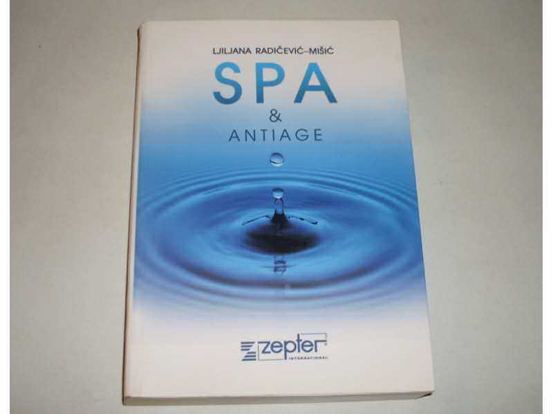 SPA I ANTIAGE - Ljiljana Radicevic-Misic