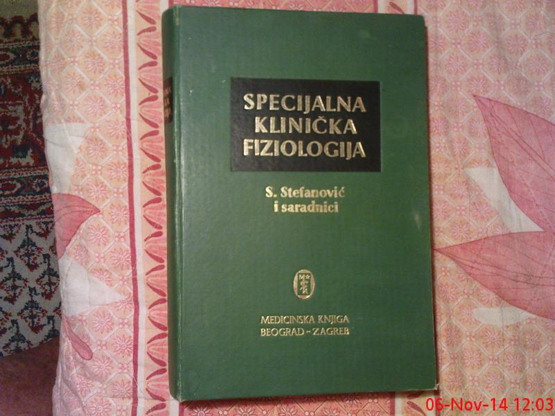 SPECIJALNA KLINICKA FIZIOLOGIJA - S . STEFANOVIC I SARA