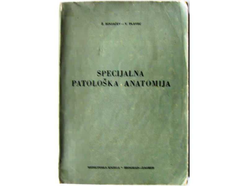 SPECIJALNA PATOLOŠKA ANATOMIJA - Ž.Ignjavčev i V.Plavec