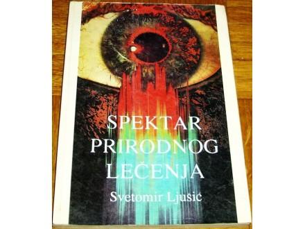 SPEKTAR PRIRODNOG LEČENJA - Svetomir Ljušić