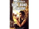 SRCA, RUKE I GLASOVI - Ijan Mekdonald