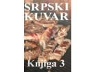 SRPSKI KUVAR 3 - Zlatija Prodanović Mladenov