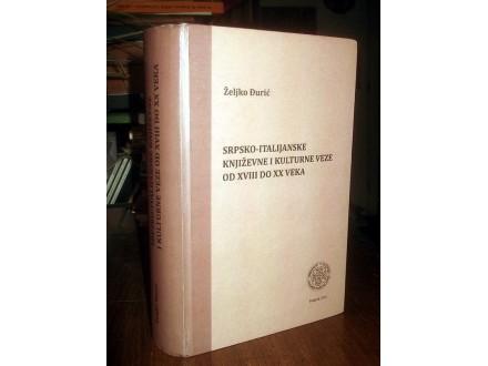 SRPSKO-ITALIJANSKE KNJIŽEVNE I KULTURNE VEZE - Đurić