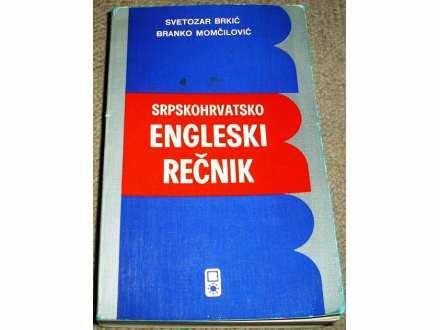 SRPSKOHRVATSKO-ENGLESKI REČNIK - Svetozar Brkić ...