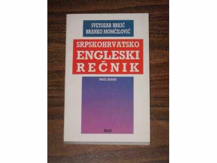 SRPSKOHRVATSKO ENGLESKI REČNIK Svetozar Brkić