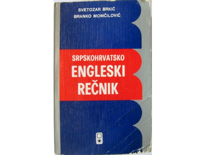 SRPSKOHRVATSKO ENGLESKI REČNIK - Svetozar Brkić