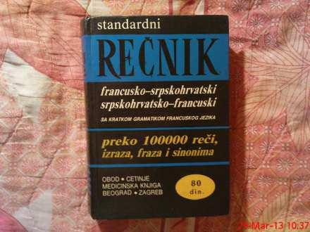 STANDARDNI RECNIK FRANCUSKO -  SRPSKOHRVATSKI