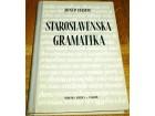 STAROSLOVENSKA GRAMATIKA - Josip Hamm