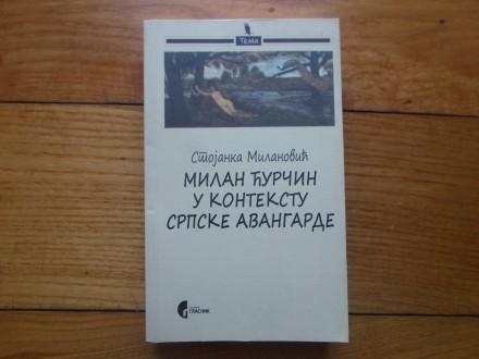 STOJANKA MILANOVĆ-MILAN ČURČIN U KONTEKSTU SRP.AVANGA