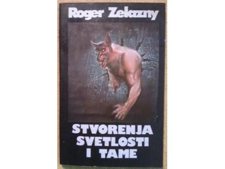 STVORENJE SVETLOSTI I TAME - ROGER ZELAZNY