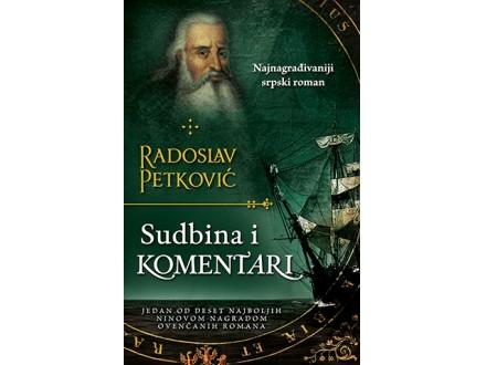 SUDBINA I KOMENTARI - Radoslav Petković