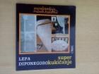 SUPER KUKIČANJE, Lepa Diponegoro