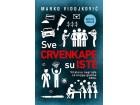 SVE CRVENKAPE SU ISTE - Marko Vidojković