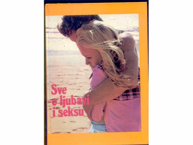 SVE O LJUBAVI I SEKSU-STJUART i SUZAN HOLROJD