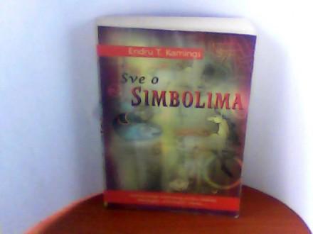 SVE O SIMBOLIMA , ENDRU T.KAMINGS