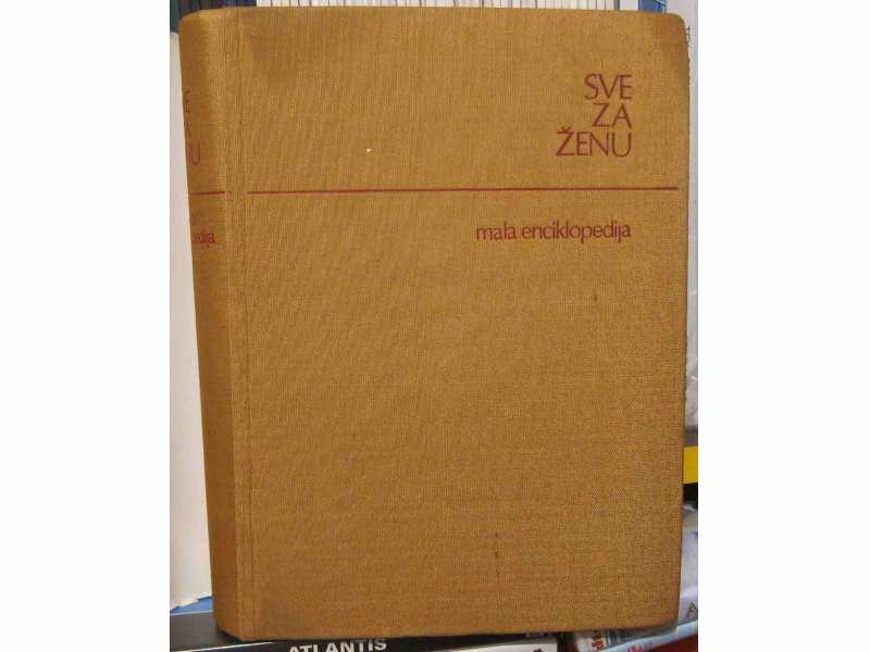 SVE ZA ŽENU - Mala encikolopedija