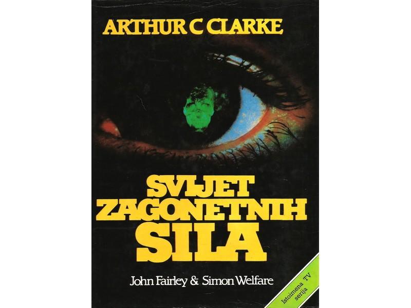 SVIJET ZAGONETNIH SILA - ARTHUR C CLARKE