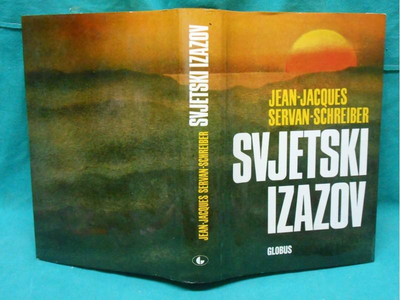 SVJETSKI IZAZOV Jean-Jaques Servan -Schreiber