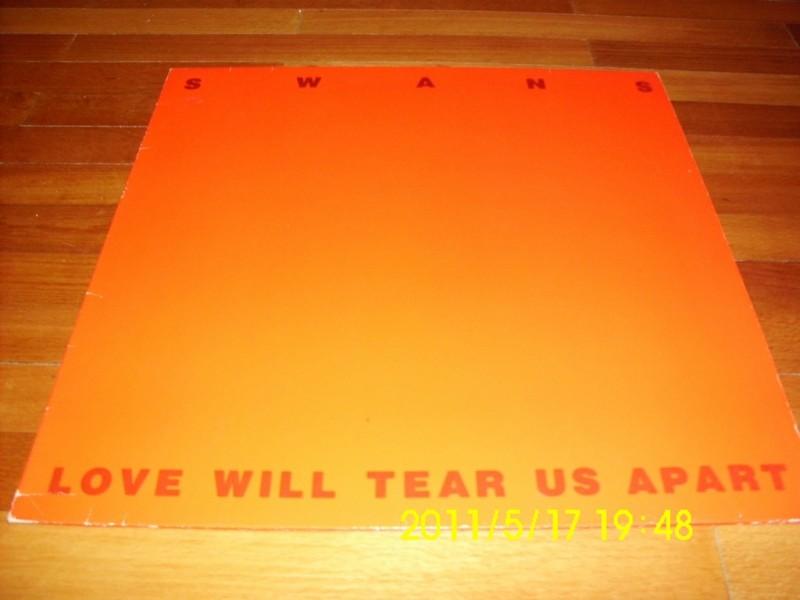 SWANS - Love Will Tear Us Apart