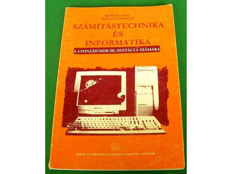 SZÁMÍTÁSTECHNIKA ÉS INFORMATIKA a gimnáziumok III.