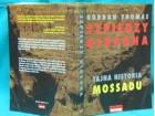 SZPIEDZY GIDEONA - TAJNA ISTORIA O MOSSADU