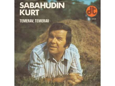 Sabahudin Kurt - Temerav, Temerav