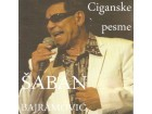 Šaban Bajramović – Ciganske pesme