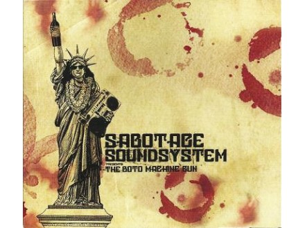 Sabotage Soundsystem - The Boto Machine Gun