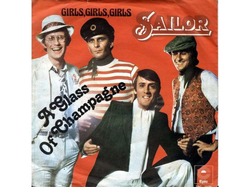 Sailor - A Glass Of Champagne / Girls, Girls, Girls