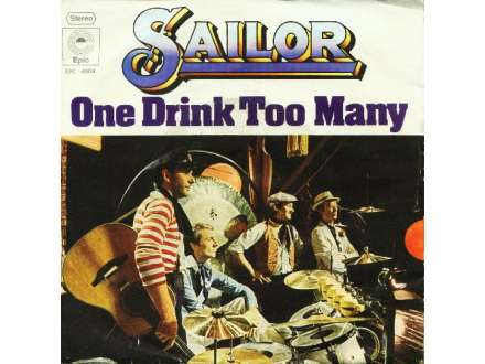 Sailor - One Drink Too Many / Melancholy