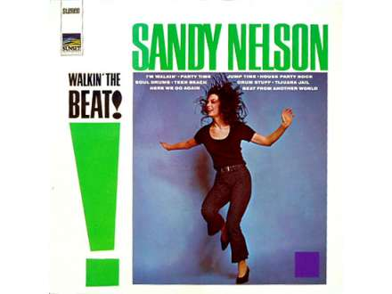 Sandy Nelson - Walkin` The Beat
