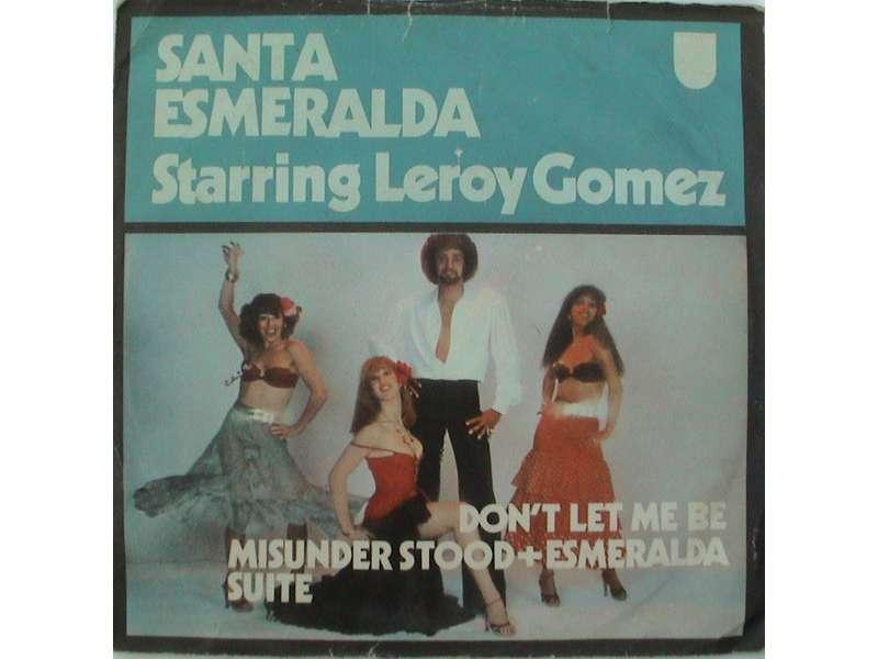 Santa Esmeralda, Leroy Gomez - Don`t Let Me Be Misunderstood + Esmeralda Suite