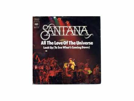 Santana - All The Love Of The Universe SINGL