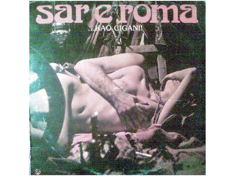 Sar E Roma - ...Kao Cigani!