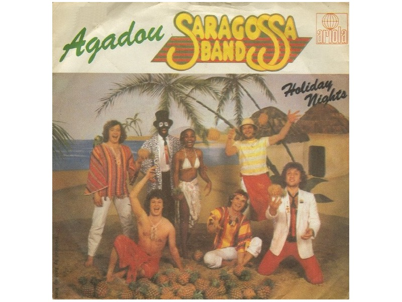 Saragossa Band - Agadou / Holiday Nights