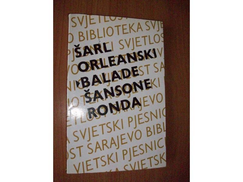 Šarl Orleanski,BALADE,ŠANSONE,RONDA