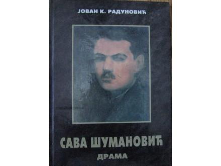 Sava Šumanović  drama  Jovan K. Radunović