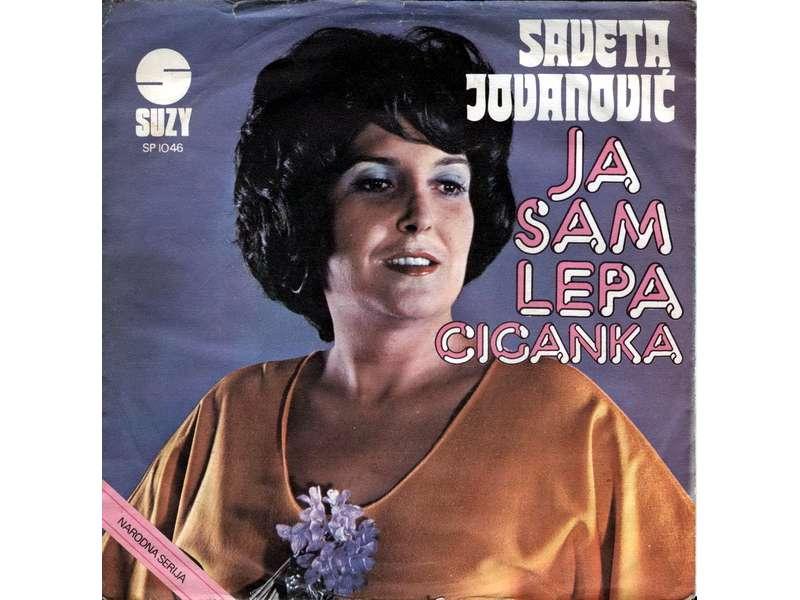 Saveta Jovanović - Ja Sam Lepa Ciganka