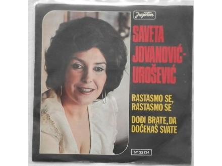 Saveta Jovanovic Urosevic - Rastasmo se,rastasmo se