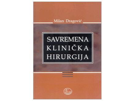 Savremena klinička hirurgija, Milan Dragović, nova