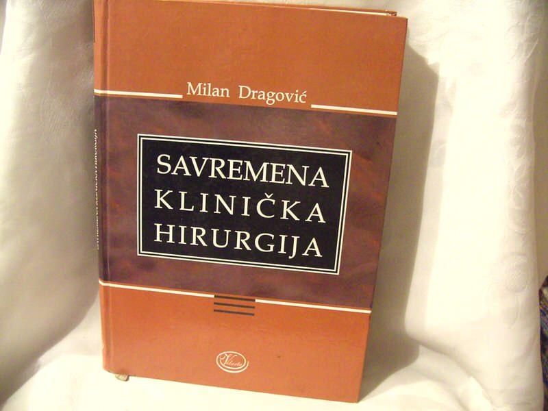 Savremena klinička hirurgija, Milan Dragović