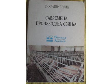 Savremena proizvodnja svinja  Tihomir Perić